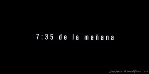 7:35 De La Mañana