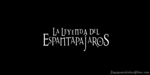 La Leyenda Del Espantapájaros