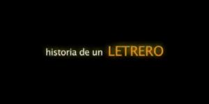 Historia De Un Letrero