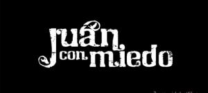Juan Con Miedo