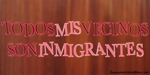 Todos Mis Vecinos Son Inmigrantes