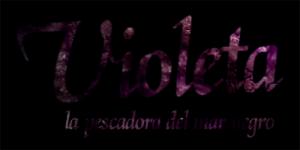 Violeta, La Pescadora Del Mar Negro